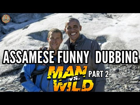 Download Youtube: MAN VS WILD - PART 2 - ASSAMESE FUNNY DUBBING | DD ENTERTAINMENT