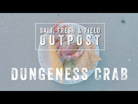 "Salt, Fresh & Field OUTPOST – ""Dungeness Crab"""