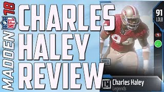 HOW GOOD IS 91 CHARLES HALEY? MUT 18 CARD REVIEW