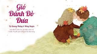 Gió Đánh Đò Đưa - Tạ Quang Thắng ft. Hồng Duyên    Lyrics    #Kiss