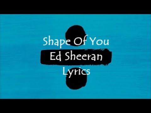 Ed Sheeran - Shape Of You Lyrics