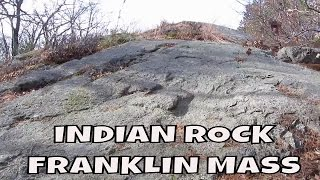 Indian Rock ~ Franklin Massachusetts