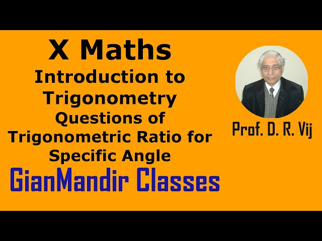 X Maths | Questions of Trigonometric Ratios of Specific Angles by Preeti Ma'am
