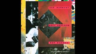Pat Metheny & Dave Holland - Change of Heart