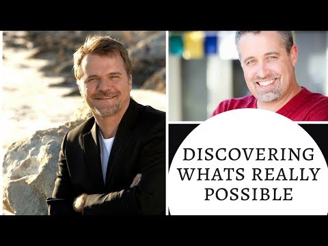 Discover What's Really Possible - With Robert Evans