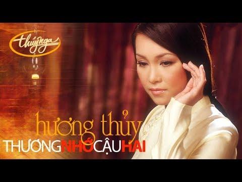 Hương Thủy - Thương Nhớ Cậu Hai (Trương Quang Tuấn) Music Video