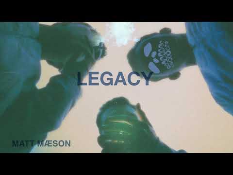 Matt Maeson – Legacy