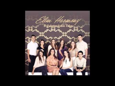 Elim Harmony - Azi eu iti multumesc new 2012