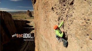 Petzl RocTrip Argentina 2012 - Firt edit - Epic moments