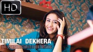 "Brijesh Shrestha Ft Fuba Tamang ""TIMILAI DEKHERA"" [OFFICIAL M/V] HD"