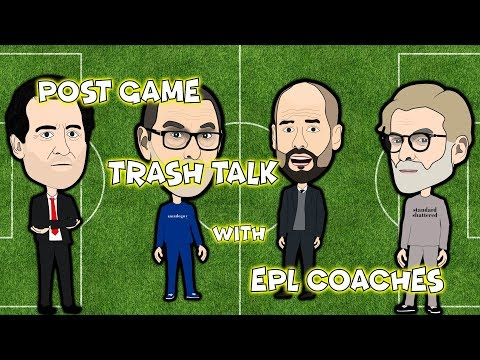 trash-talk-with-epl-coaches-parody!!!