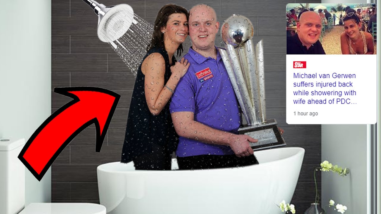 Michael Van Gerwen Injured His Back While Showering With His Wife Youtube