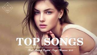 Best English Songs Remixes 2019 Hits - New Mashup Of Popular Songs - Best Pop Songs Remixes 2019 Video