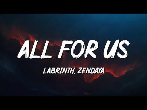 Labrinth, Zendaya - All For Us (Lyrics)