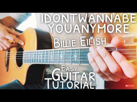 idontwannabeyouanymore Billie Eilish Guitar Tutorial // idontwannabeyouanymore Guitar Lesson