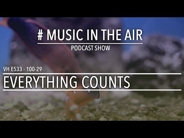 PodcastShow | Music in the Air VH 100-29 w/ EVERYTHING COUNTS