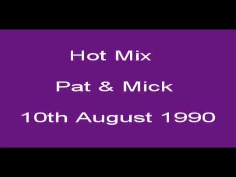 Pat & Mick Hot Mix Capital Radio 1990
