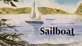 How to Paint a Sailboat in Watercolor Tutorial Boat Bay Sea Watercolour