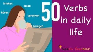 50 Verben im Alltag | Learn German Grammar | 50 verbs in daily life | A2 | B1