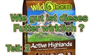 Wildborn Hundefutter - Wie gut ist das ? / Hundefutter Test Teil: 2 / Hundeernährung / Nature Trails
