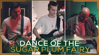 METAL Christmas - Dance of the Sugar Plum Fairy | Our Last Night x Cole Rolland (Metal Cover)