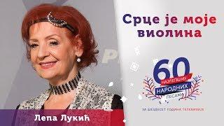 Download SRCE JE MOJE VIOLINA - Lepa Lukić MP3 song and Music Video