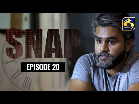 Snap ll Episode 20 || ස්නැප් II 04th April 2021