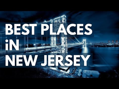 10 Best Travel Destinations in New Jersey USA
