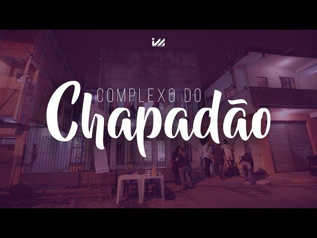 Complexo do Chapadão | Igreja Multimídia