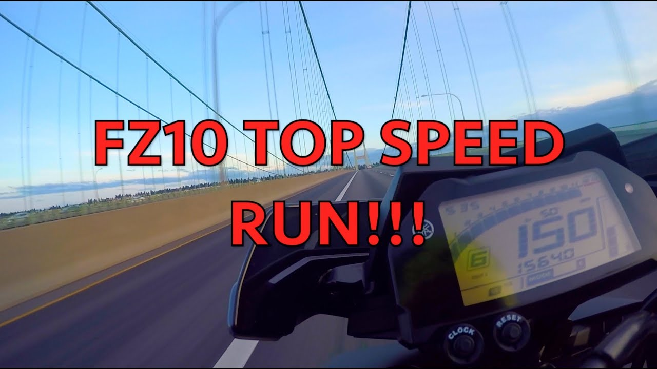 2017 Fz10 Mt10 Top Speed Run