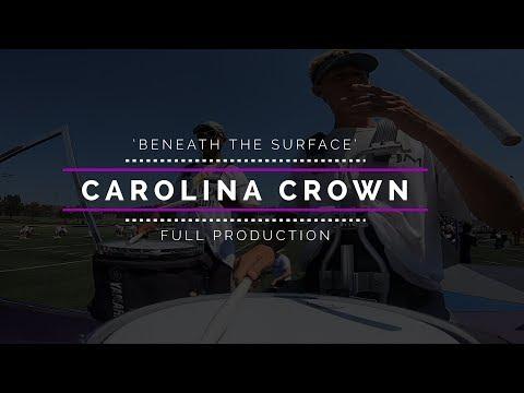 2019 Carolina Crown - FULL SHOW
