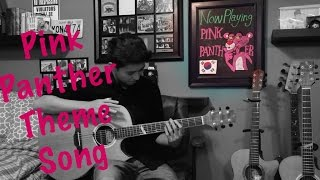 Pink Panther Theme Song - Fingerstyle Guitar Cover