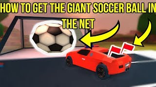 HOW TO GET THE GIANT SOCCER BALL INTO THE NET | (Roblox Jailbreak Mini game Update)