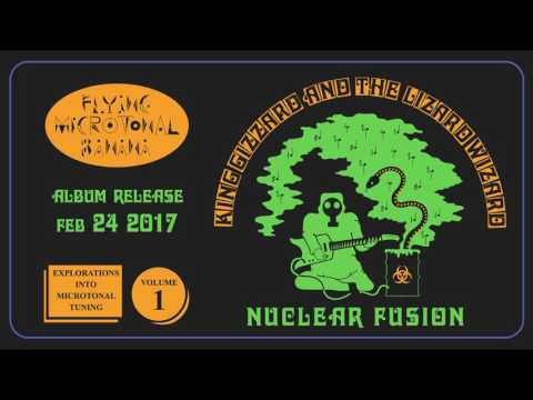 King Gizzard & The Lizard Wizard - Nuclear Fusion (Official Audio)