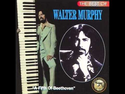 WALTER MURPHY- A Fifth of Beethoven (extended version)