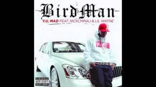 Birdman - YU Mad (Feat. Lil Wayne & Nicki Minaj) (Lyrics)