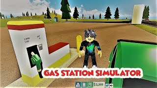 Gasoline Free / Gas Station Simulator / Roblox English at this station