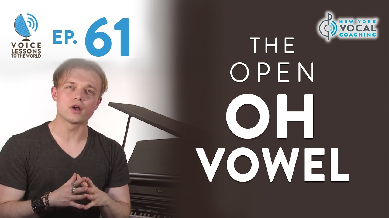 "Ep. 61 ""The Open ""Oh"" Vowel"""