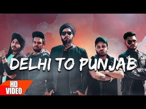 #DelhiToPunjab ( Music Video ) - Underground Anthem | Latest Songs 2017 | New Songs 2017