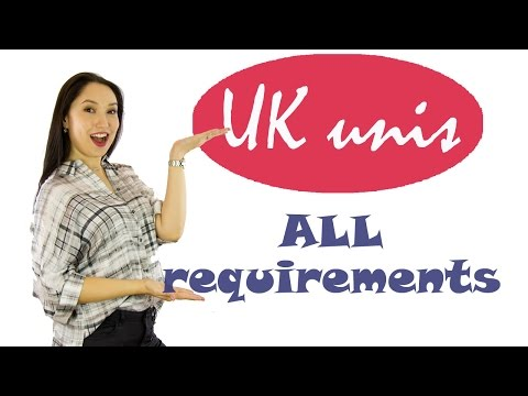 How to apply to a UK university: all entry requirements you must know about