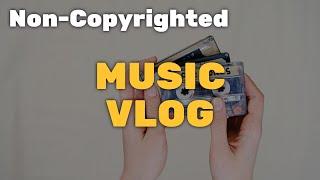 1 Hour Vlog Music - No Copyright