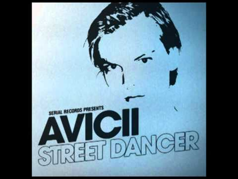 Avicii  Street Dancer All Versions