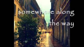Somewhere Along the Way by Nat King Cole W/ Lyrics