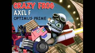 Crazy Frog Axel F Optimus Prime.mp3.mp3