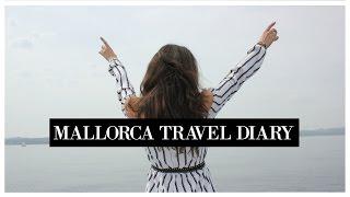 Mallorca 2016 | Travel Diary