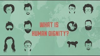 What is human dignity?