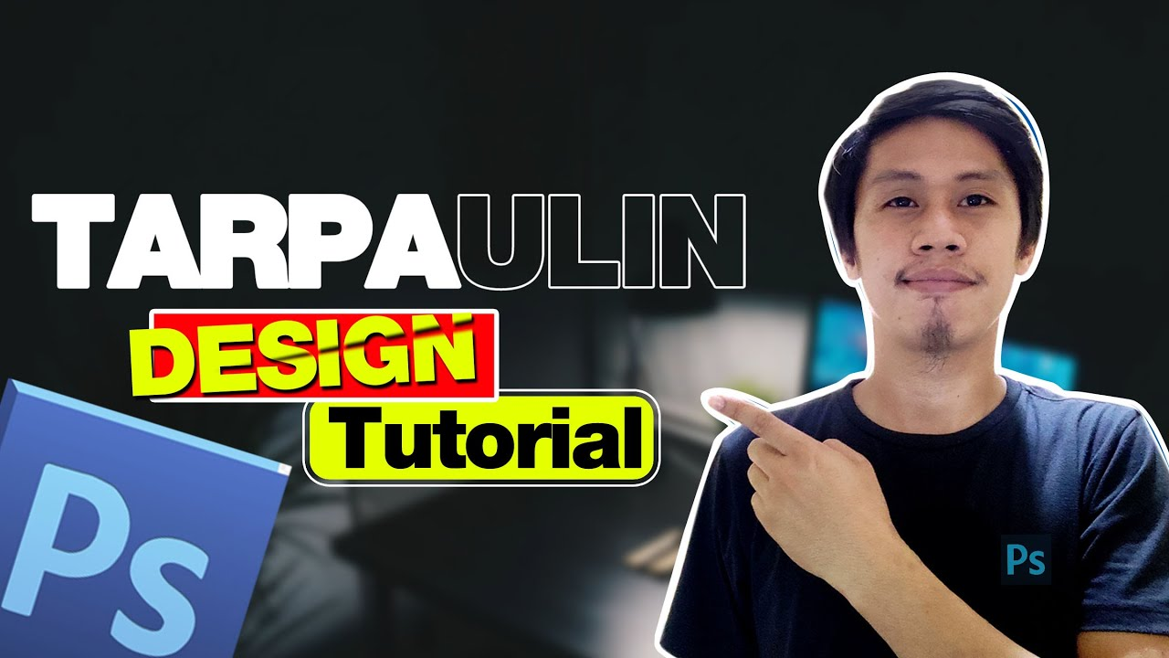 Tarpaulin Design Tutorial in Photoshop | Basic Editing Tutorial TAGALOG
