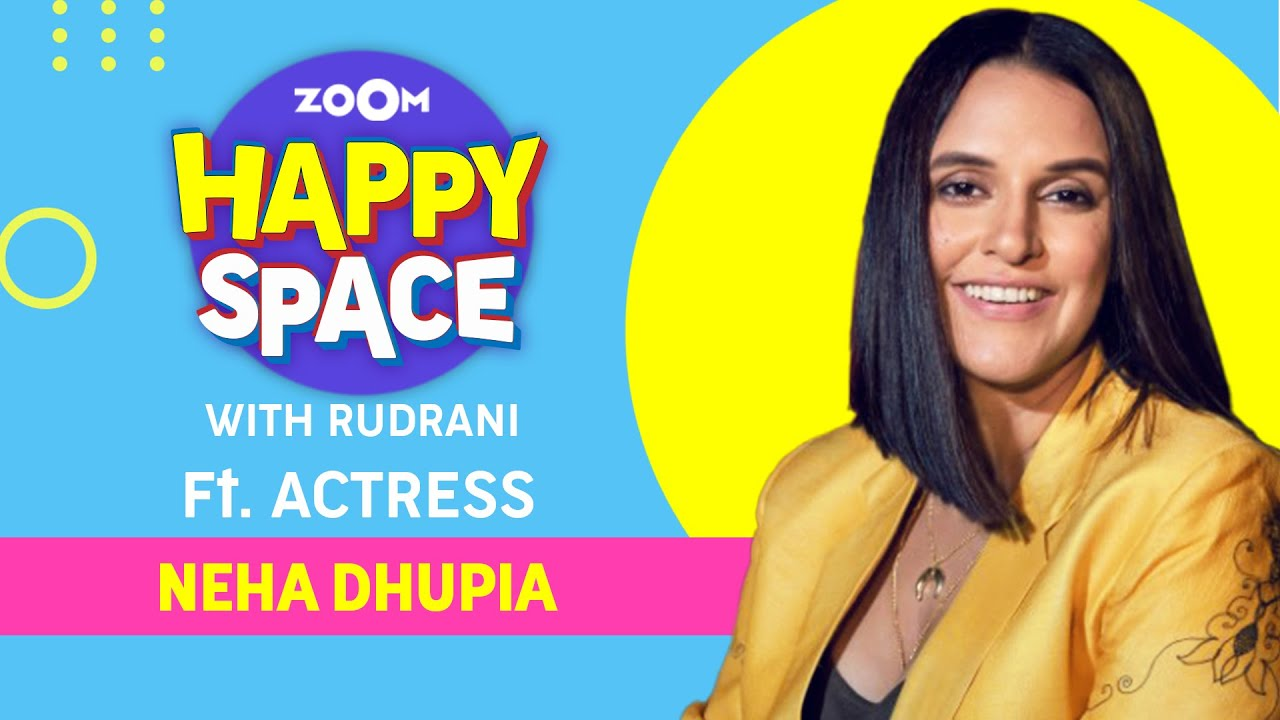 Neha Dhupia | Episode 43 | Zoom Happy Space | Full Interview