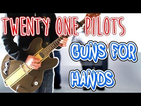 Twenty One Pilots - Guns For Hands Guitar Cover
