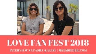 Natasha Negovanlis & Elise Bauman Interview Love Fan Fest 2018 (Hollstein - Carmilla)